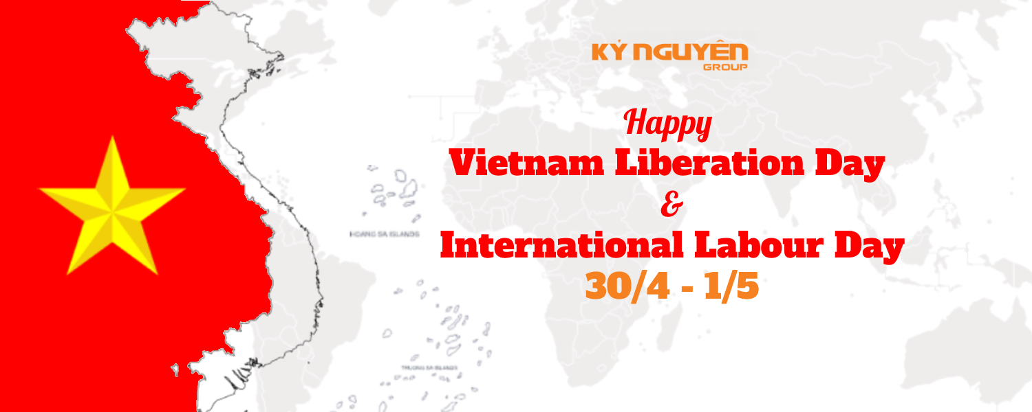 Happy Vietnam Liberation Day 30/4 and International Labour Day 1/5
